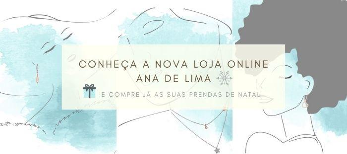 Conheca a nova loja online Ana de Lima - compras de natal 2020
