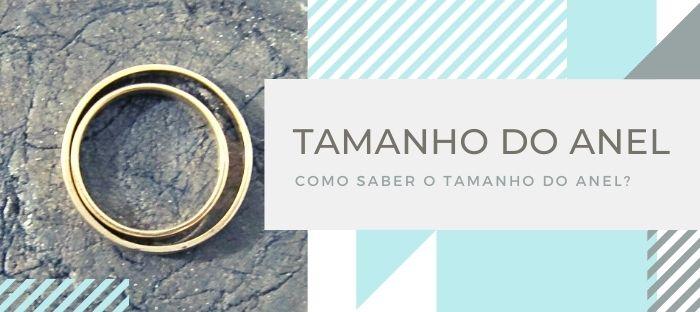 COMO SABER O TAMANHO DO ANEL